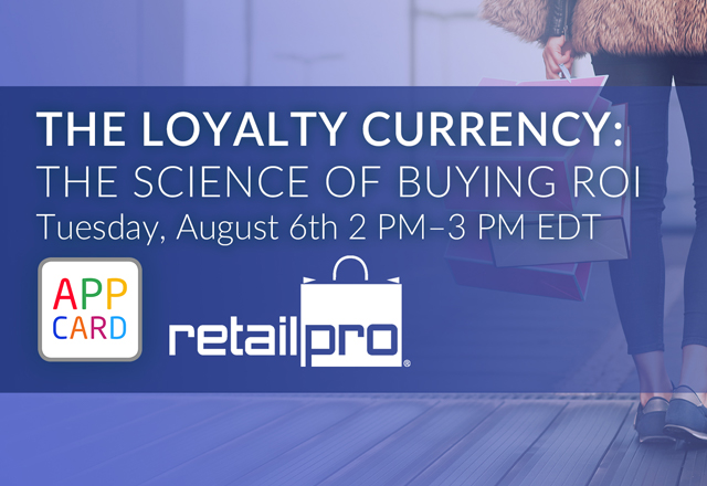 The Loyalty Currency: The Science of Buying ROI [Webinar August 6]