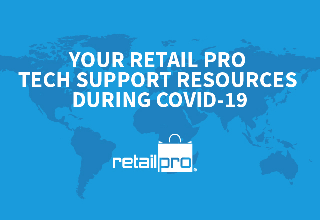 Your Retail Pro tech support resources during COVID-19